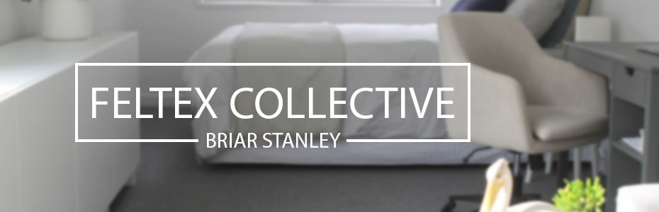 The Feltex Collective | Briar Stanley